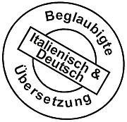 Beglaubigte Übersetzung Italienisch und Deutsch